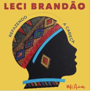 """""""Refazendo a Cabeça"""", de Leci Brandão, ganha nova versão"""