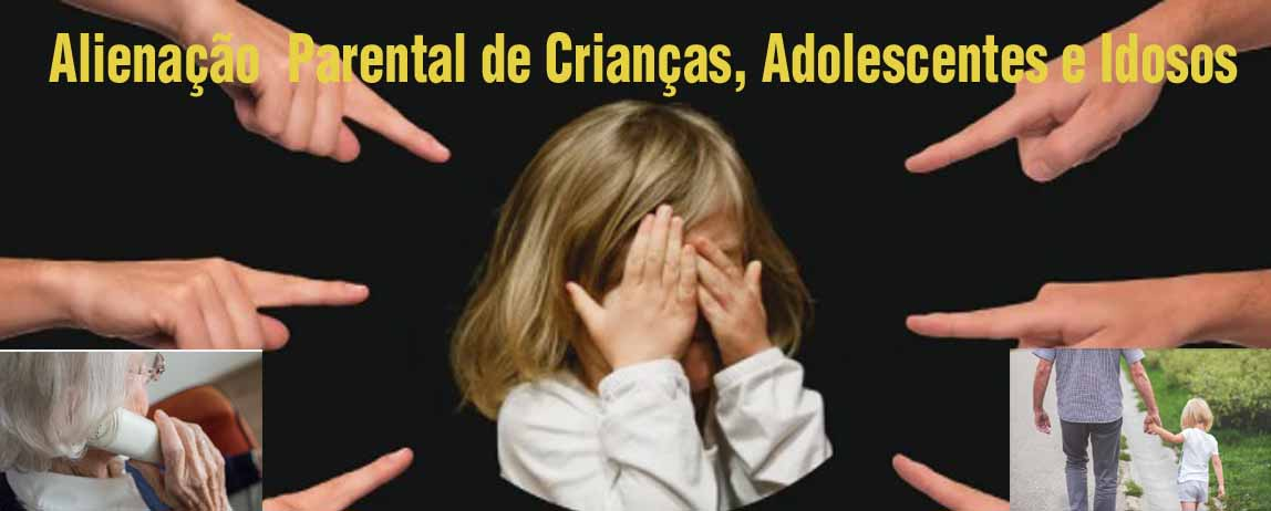 A Alienação Parental é um abuso, pois a pessoa tenta destruir os vínculos biológicos e afetivos